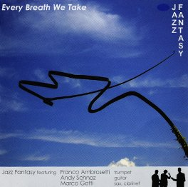 Every breath we take